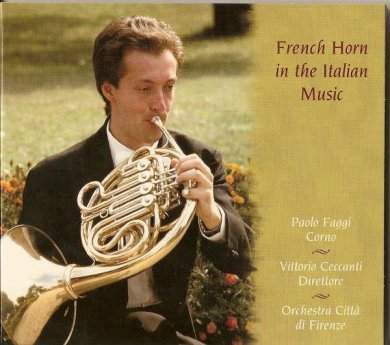 French Horn in the Italian Music - Paolo Faggi